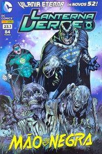 LIGA HQ - COMIC SHOP Vilania Eterna Lanterna Verde #23.1 - Lanterna Verde - DC Comics PARA OS NOSSOS HERÓIS NÃO HÁ DISTÂNCIA!!!