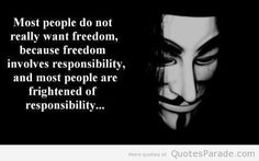 freedom+quotes | Most people do not really want freedom, because freedom involves ...