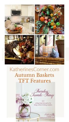 Autumn Baskets and TFT Blog Hop - Katherines Corner Fall Home Decor, Autumn Home, Tom Turkey, Party Rock, My Themes, Wire Baskets, Harvest, Corner, Table Decorations