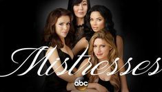 Mistresses season 4 is finally renewed by ABC on 25 September 2015, just twenty-two days after airing of Mistresses season 3.