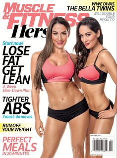 WWE, Professional Wrestling @ Nikki & Brie Bella - Muscle & Fitness Hers, May/June 2015
