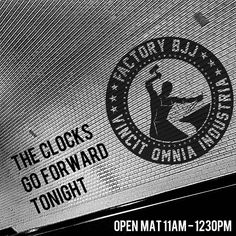 The clocks go forward tonight so if you're coming to the Open Mat at 11am or my BJJ for Self Defence seminar at 12.30pm make sure you adjust those clocks first. Thanks guys! #BJJ #FactoryBJJ #FactoryFitness #BJJinManchester