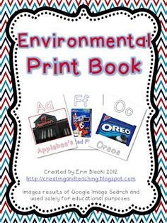 Environmental Print Book- Free - Erin from Creating and Teaching - TeachersPayTeache. Kindergarten Literacy, Early Literacy, Preschool Classroom, Preschool Ideas, Preschool Learning, Classroom Decor, Letter Activities, Literacy Activities, Media Literacy