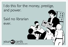 Said no librarian ever.