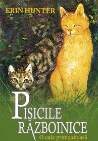 Pisicile războinice Vol 5 - O cale primejdioasă - Erin Hunter