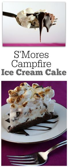 S'Mores Campfire Ice Cream Cake recipe