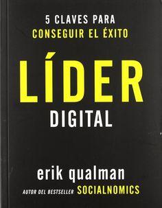 Lider digital: 5 Claves Para Conseguir El Exito