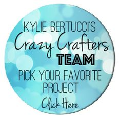 VOTE FOR YOUR FAVORITE!!  Voting ends FEB 11th 2016. Check out Kylie Bertucci's talented Crafters team - you get to PICK TWO FAVOURITES and Kylie is giving the winner a PRIZE. Don't worry only the top three will find out how many votes they have received. #crazycrafters #kyliebertucci #stampinup