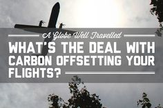 Booking flights online can already be confusing and carbon offset just seems like another unnecessary button to ignore. But what does it actually mean?