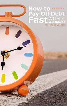 How to Pay Off Debt Fast with a Low Income from a frugal mom who has actually done it. Learn how to get out of debt, make a better budget, save money, and find ways to earn extra money to help you be debt free.
