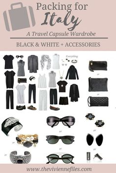 What to pack for travel to Italy; a travel capsule wardrobe in black and white with accessories