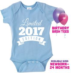 Newborn Birthday Limited Edition 2017 Birthday by BirthdayBashTees