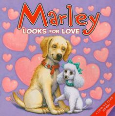 Marley: Marley Looks for Love by John Grogan. $6.99. Publisher: HarperFestival (November 23, 2010). Series - Marley. Reading level: Ages 4 and up