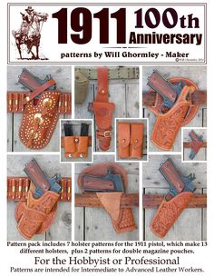 Classic 1911 Patterns Anniversary Pack - Closeout - Limited to stock on hand.The classic 1911 Semi-Automatic pistol has been around for Custom Leather Holsters, Western Holsters, Leather Working Patterns, Concealed Carry Holsters, Tandy Leather, Kydex Holster, Leather Projects, Leather Crafts, Leather Pattern