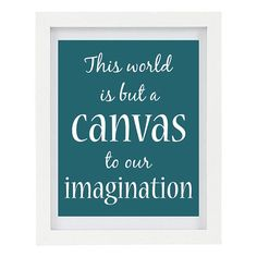 This World Is But A Canvas To Our by ColourscapeStudios on Etsy