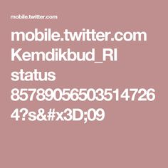 mobile.twitter.com Kemdikbud_RI status 857890565035147264?s=09