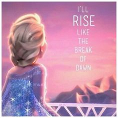 I'll Rise . Frozen