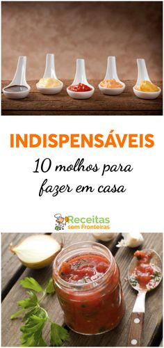 10 molhos industriais que você pode fazer em casa, ketchup, pesto, molho de tomate, béchamel, etc. Ketchup, Food And Drink, Cooking, Recipes, Creme, Delivery, Fitness, Spices, Salads