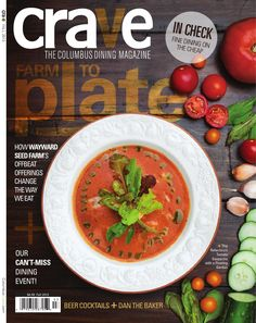Crave, The Colubus Dinning Magazine  The Columbus Dining Magazine