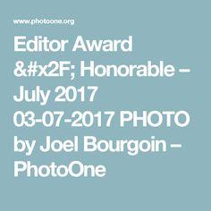 Editor Award / Honorable – July 2017 03-07-2017 PHOTO by Joel Bourgoin – PhotoOne