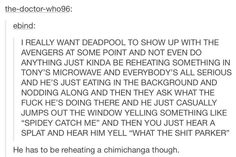 Best cameo idea ever for Deadpool. All of the Avengers would be so confused. Mcu Marvel, Marvel Actors, Marvel Dc Comics, Marvel Heroes, Awful Puns, Fanfiction Prompts, Deadpool 3, Best Of Tumblr, Geek Out