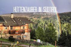 Wer träumt nicht davon? Hüttenromantik in Südtirol wird mit einer Übernachtung auf der Kreuzwiesenalm wahr. Ausführliche Tipps und Erfahrungsbericht einer