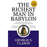 The Richest Man In Babylon George S Clason 4 5 Out Of 5 Stars