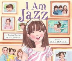 """""""I am Jazz!"""", by Jessica Herthel & Jazz Jennings - challenged because it portrays a transgender child and because of language, sex education, and """"offensive viewpoints"""". Jazz Jennings, Transgender Books, Transgender Girls, Transgender Community, New Children's Books, Books To Read, Books 2016, Reading Books, Reading Lists"""