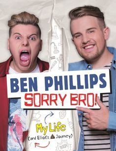 Interview: Ben Phillips chats pranks and his new book 'Sorry Bro' New Books, Good Books, Books To Read, Elliot Giles, Ben Phillips, Welsh Words, Youtube Stars, Social Media Channels, Dan And Phil