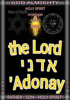 the Lord   א ד נ י  'Adonay