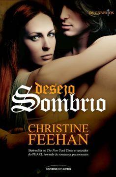 Opinião de Uma Leitora: Desejo Sombrio, de Christine Feehan