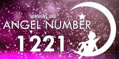 Angel Number 1221 Meaning - A Symbol Of Initiatives 1221 Angel Number, Positive Attitude, Positive Thoughts, Angel Number Meanings, Numerology Numbers, Numerology Chart, Spiritual Meaning, Guardian Angels, Best Practice