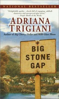Big Stone Gap series by Adriana Trigiani.  Currently reading the 4th book in the series, Home To Big Stone Gap. A native of the Roanoke-Salem area of VA, I enjoyed reading these books whenever I felt homesick for the beautiful Blue Ridge mountains.