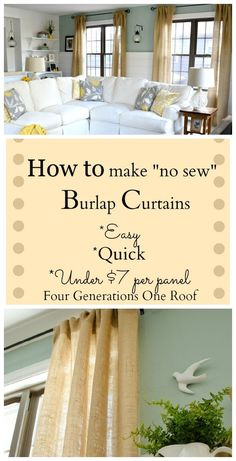 how to make curtains using burlap no sew  outdoor kitchen... Like this idea and then maybe stamping a design on the burlap! Cheap and cute.