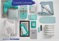 COLLEGE CHECKLIST Your go-to guide for a stress-free shopping experience. From basics, like bedding and storage, to those things you didn't even think about, we'll make sure you have what you need to make your room your own.