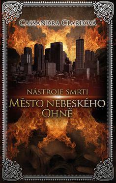 My beloved books: Město nebeského ohně [RECENZE]