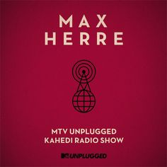 max herre. mtv unplugged. // Rocket & Wink // Corporate Design