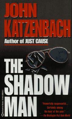 Shadow Man: John Katzenbach: 9780345386304: Amazon.com: Books