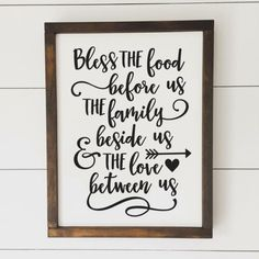 Bless the Food Before Us, the Family Beside Us & the Love Between Us