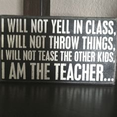 I am the teacher...#Repin By:Pinterest++ for iPad#