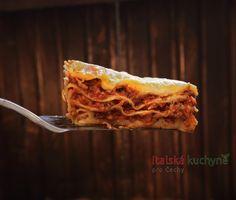 Italská kuchyně pro Čechy a Slováky - Lasagne nezná anebo je nikdy neochutnal málokdo. A zřídkakdo lasagne nemá rád. Receptů, jak je připravit, existu