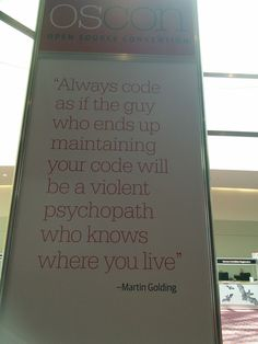 My manager sent me a picture. Good programming advice to live by. - Imgur