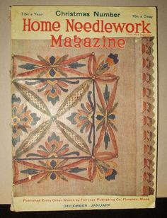 December 1911 Home Needlework Magazine Florence Publishing