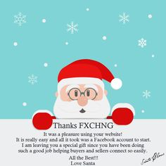 #Santa was so impressed with www.Fxchng.com! That he endorsed us!!  He also left this note behind! Did we forget to mention that we got a gift too?!