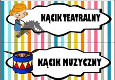 Kąciki w przedszkolu - etykiety do wydruku | Pani Monia Kids Education, Montessori, Playroom, Disney Characters, Fictional Characters, Kindergarten, Preschool, Family Guy, Clip Art