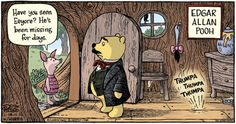 Funny pictures about Edgar Allan Pooh. Oh, and cool pics about Edgar Allan Pooh. Also, Edgar Allan Pooh photos. Book Art, Up Book, Edgar Allan Poe, Geeks, The Tell Tale Heart, For Elise, Pooh Bear, Eeyore, Tigger