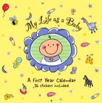 My Life as A Baby: A First Year Calendar (Organizer)  By Peter Pauper Press