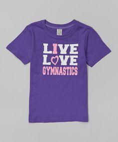 Look what I found on #zulily! Purple 'Live Love Gymnastics' Tee - Infant, Toddler & Girls #zulilyfinds
