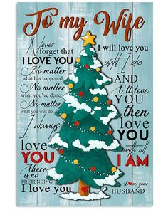 TO MY WIFE Vertical Poster – Forever Love Gifts Love My Husband Quotes, Niece Quotes, I Love My Wife, Dad Quotes, Love Quotes For Her, Daughter Quotes, Mother Quotes, Qoutes, Love Gifts