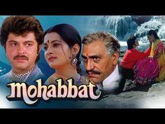 Watch Superhit Romantic Movie Mohabbat.  Starring: Anil Kapoor, Vijayeta Pandit, Amjad Khan.